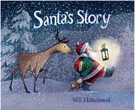 Santa's Story by Will Hillenbrand