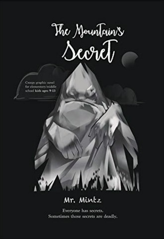 The Mountain's Secret by Mr. Mintz