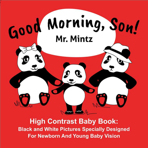 black and white baby books Good Morning, Son