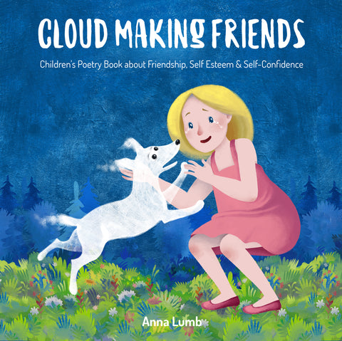 Cloud Making Friends: Children's Poetry Book about Friendship