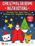 Christmas Origami Instructions: Christmas Tree, Santa Claus, Christmas Star, Snowflakes, and More