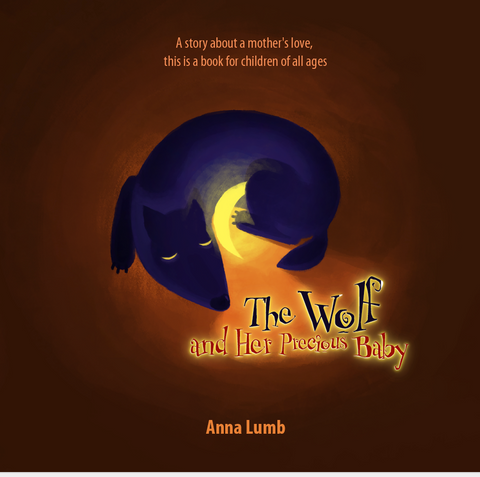 The Wolf and Her Precious Baby: A story about a mother's love. Short Bedtime Story for Children Ages 3-5. Picture Books for Kids (Social Skills Books for Kids)