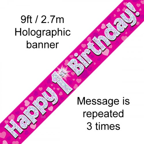 Pink Holographic Happy 1st Birthday Banner 2.7m P1