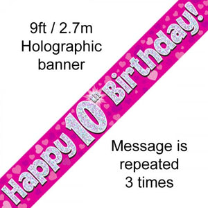 Pink Holographic Happy 10th Birthday Banner 2.7m P1