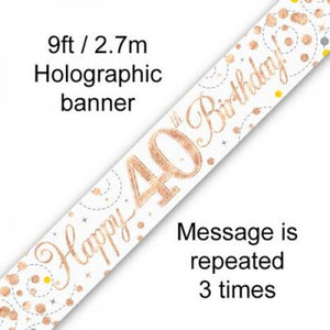 Sparkling Fizz Rose Gold 40th Birthday Banner 2.7m