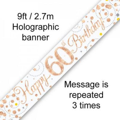 Sparkling Fizz Rose Gold 60th Birthday Banner 2.7m