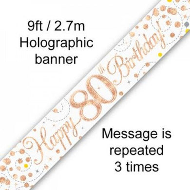 Sparkling Fizz Rose Gold 80th Birthday Banner 2.7m