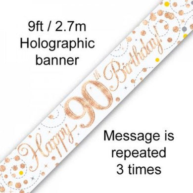 Sparkling Fizz Rose Gold 90th Birthday Banner 2.7m