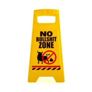 No Bullshit Zone Desk Warning Sign