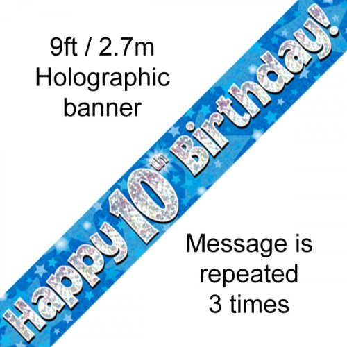 Blue Holographic Happy 10th Birthday Banner 2.7m