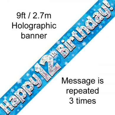 Blue Holographic Happy 12th Birthday Banner 2.7m