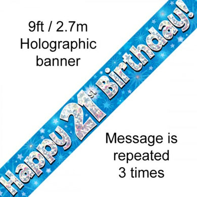 Blue Holographic Happy 21st Birthday Banner 2.7m