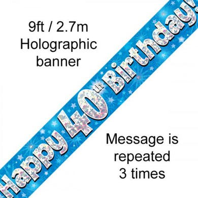 Blue Holographic Happy 40th Birthday Banner 2.7m