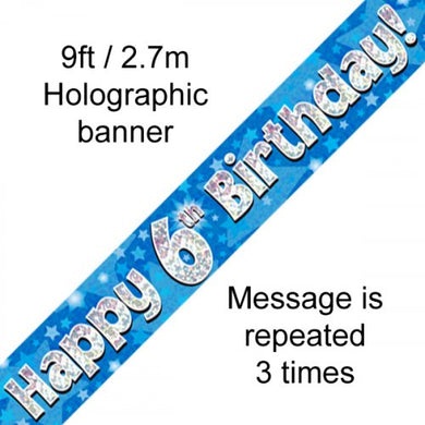 Blue Holographic Happy 6th Birthday Banner 2.7m