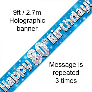 Blue Holographic Happy 80th Birthday Banner 2.7m