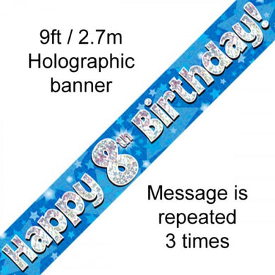 Blue Holographic Happy 8th Birthday Banner 2.7m