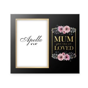 Mum You Are Loved Picture Frame