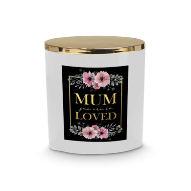 Mum You're Loved Candle