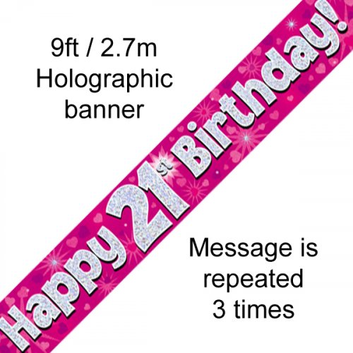 Pink Holographic Happy 21st Birthday Banner 2.7m