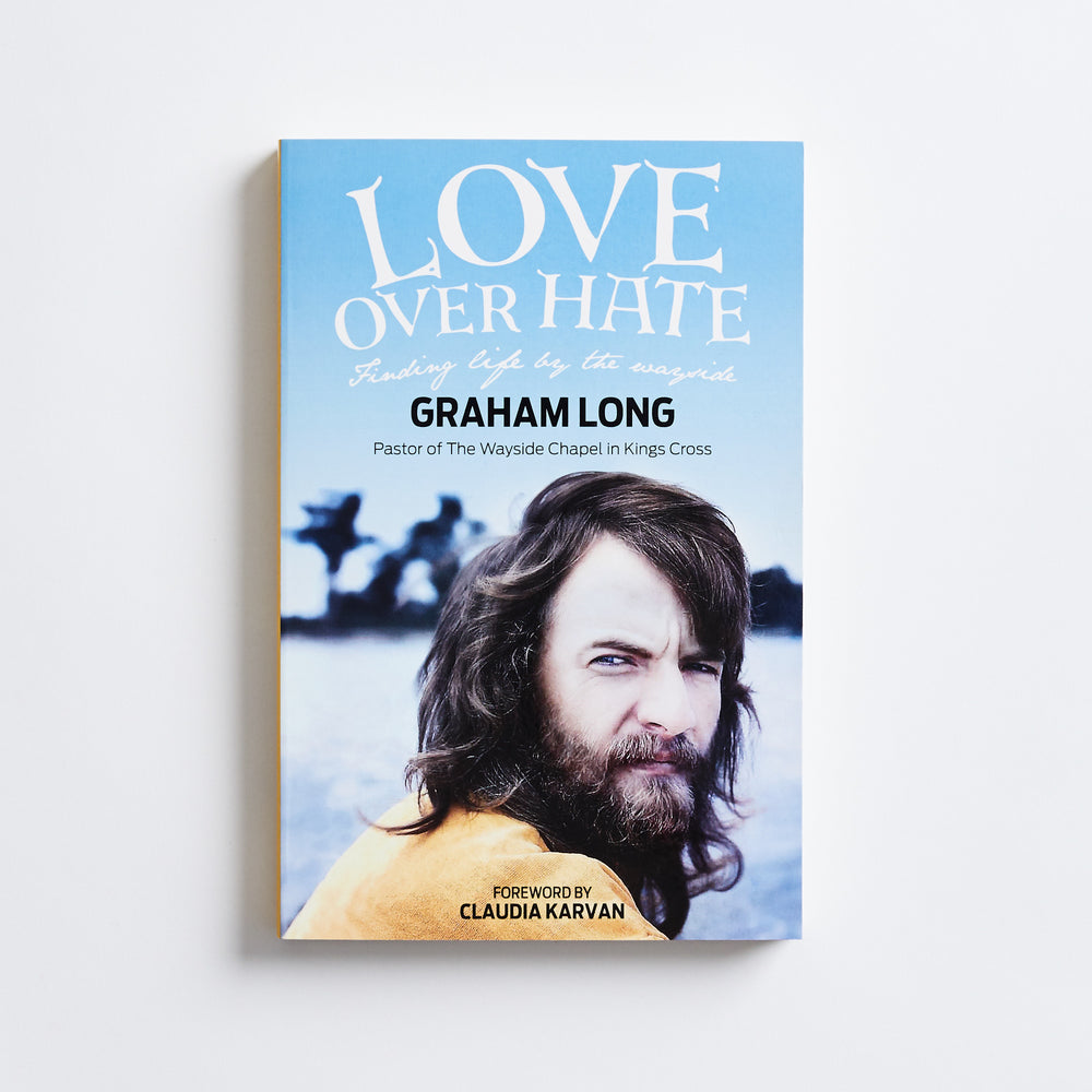 Love Over Hate - Graham Long