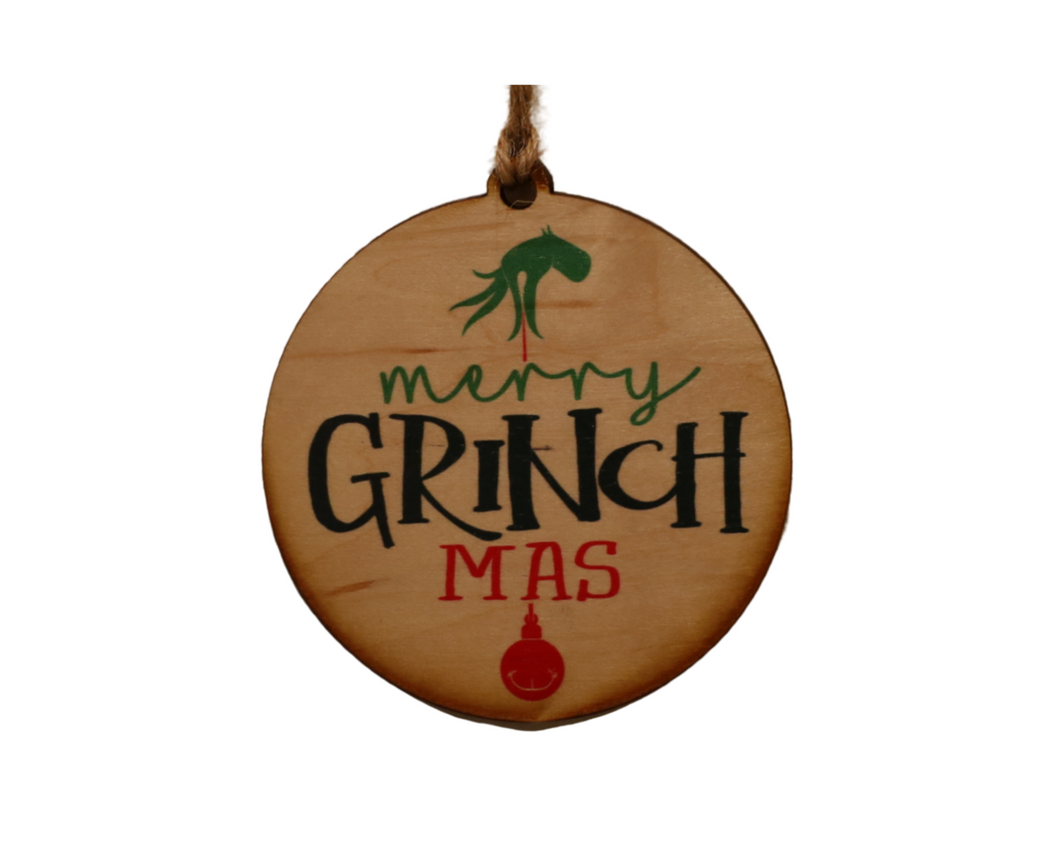 "Wooden Ornament - ""Merry Grinch-mas""-Lil Bit Local"