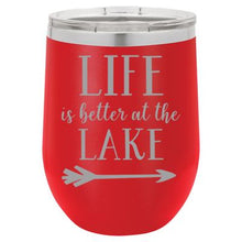 """Lake Life"" Red 12 oz Portable Wine Mug & Drink Glass from Lil Bit Local"