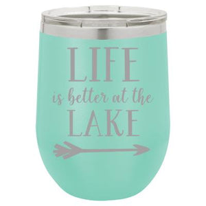 """Lake Life"" Teal 12 oz Portable Wine Mug & Drink Glass from Lil Bit Local"