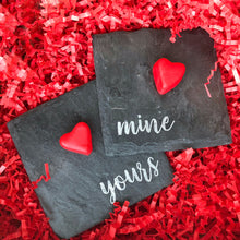Coaster - Valentine's - Mine - Yours - Lil Bit Local