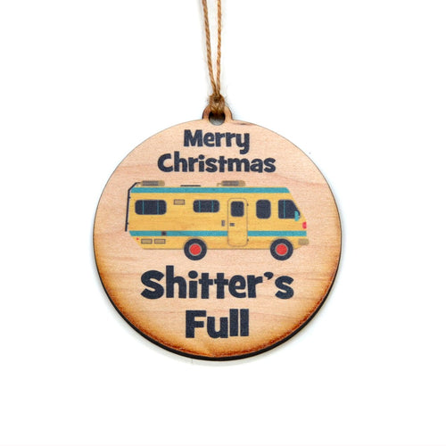 "Wooden Ornament - ""Merry Christmas Shitters Full"" - Lil Bit Local"