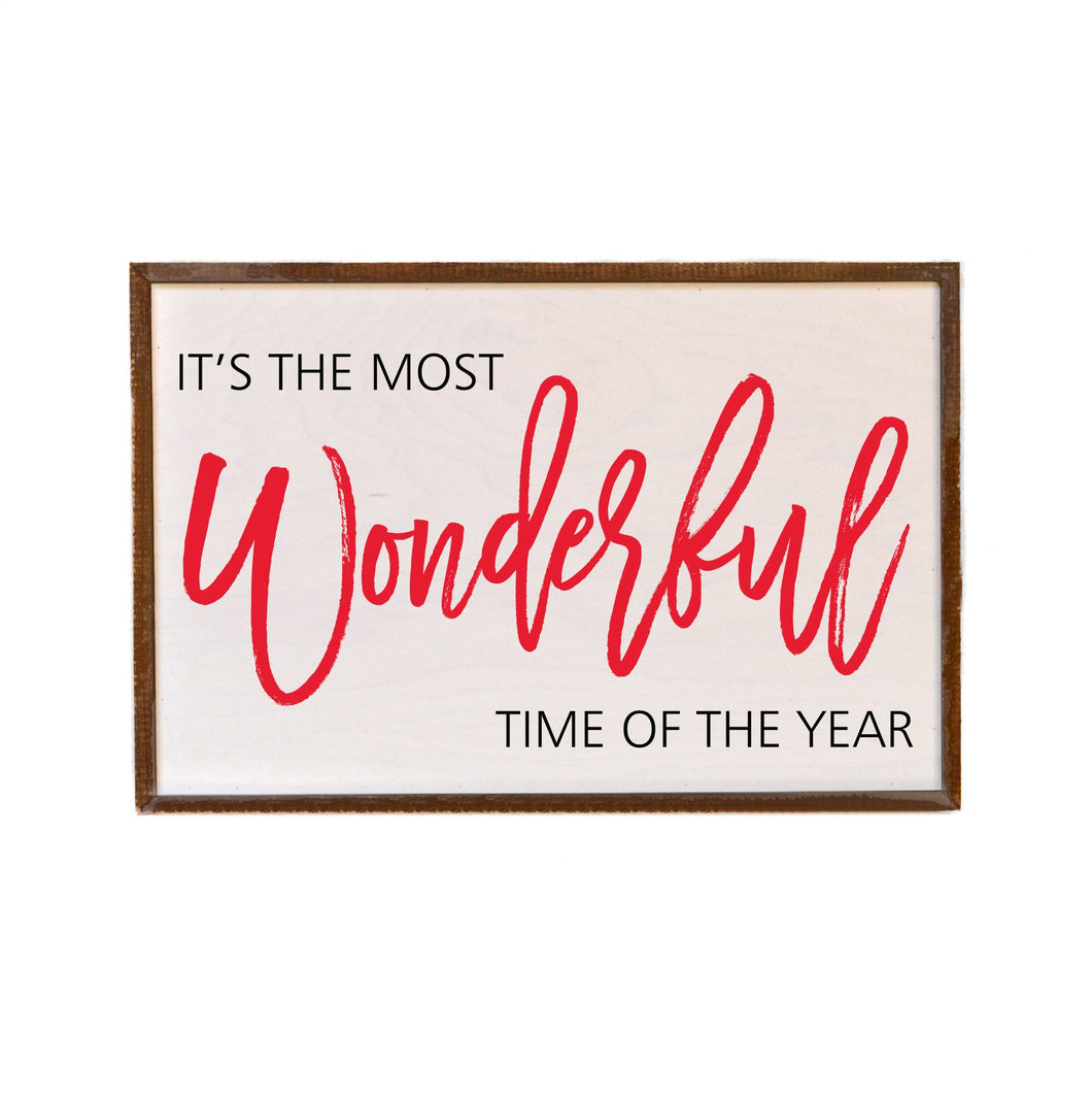 It's the Most Wonderful Time - 12x18 Wooden Sign