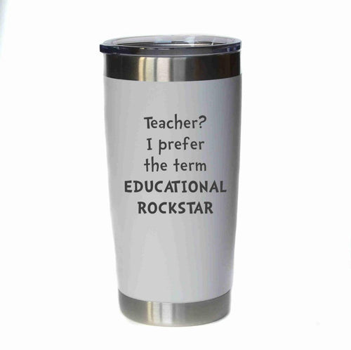 "20oz Coffee Tumbler - ""Educational Rockstar"" - Lil Bit Local"