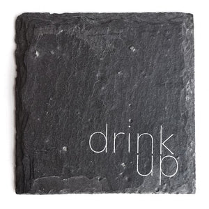 'Drink Up' Coaster