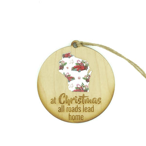 """At Christmas All Roads Lead Home"" Christmas Ornament - Lil Bit Local"