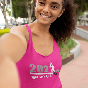 Go On GIT! 2020 A Humorous MEME • Stomp • Gray & White • Racerback Tank