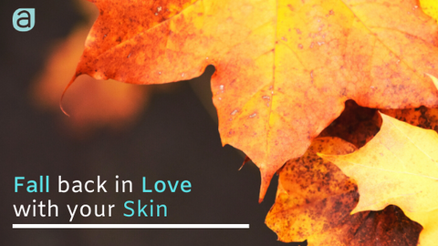 Ankaa: Fall back in Love with your Skin