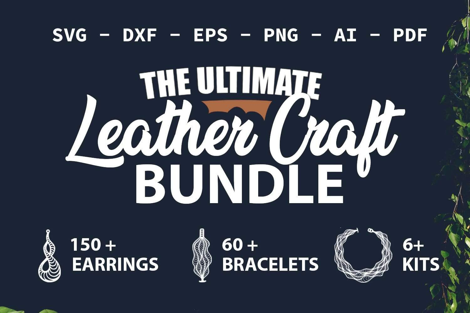 ULTIMATE LEATHER CRAFT BUNDLE - SharpSVG