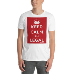 Keep calm I'm legal white tshirt