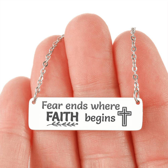 Fear Ends Where Faith Begins Horizontal Bar Necklace with chain
