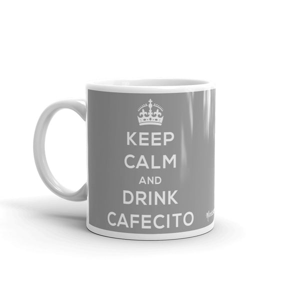 Keep Calm And Drink Cafecito Grey Mug