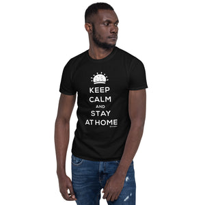 Keep Calm and Stay at Home funny coronavirus covid Short-Sleeve Unisex T-Shirt