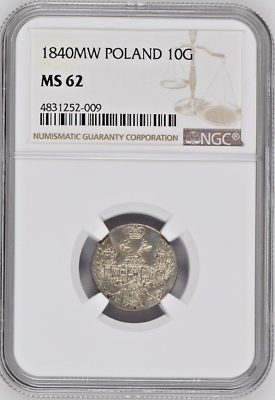 1840 Russian Partition of Poland 10 Groszy Silver Nikolai I NGC MS62