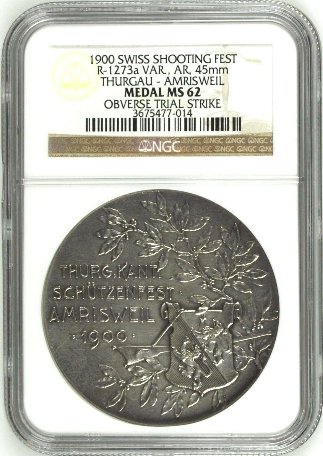 Swiss 1900 Silver Shooting Medal Thurgau Obverse Trial Strike R-1273a NGC MS62