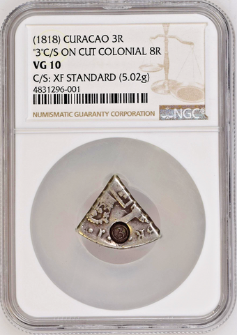 1818 Curacao 3 Reaal LONG 3 on 1/5 cut Spanish Colonial 8 Reales NGC VG10