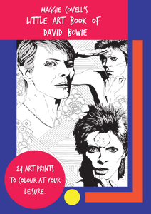 Maggie Covell's Little Art Book of David Bowie