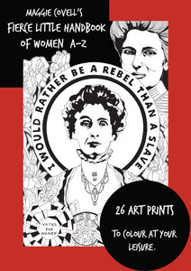 Maggie Covell's Fierce Little Handbook of Women A-Z