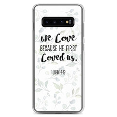 He loved us first Samsung Case