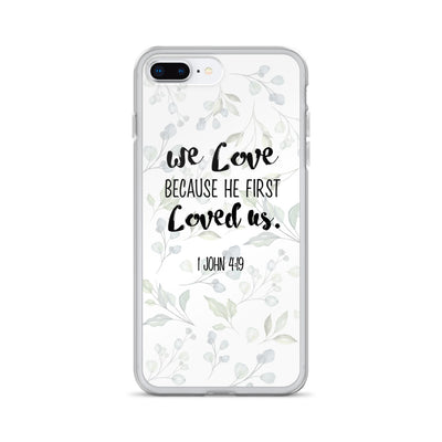 He loved us first iPhone Case - gesegnet