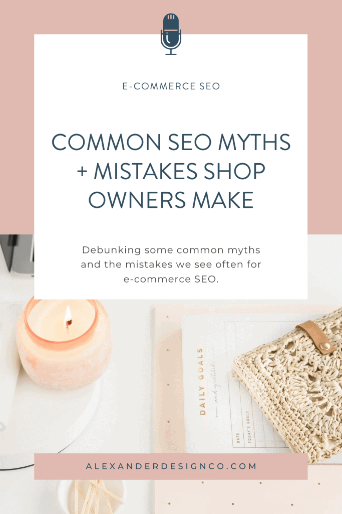Common E- Commerce SEO Myths + Mistakes Shop Owners Make Podcast episode from Product Powerhouse Podcast