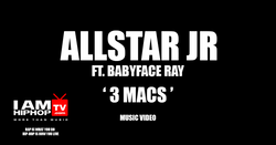 Allstar Jr - 3 Macs Ft. Babyface Ray