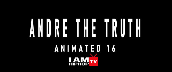 ANDRE THE TRUTH - ANIMATED 16